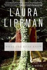 Image shows the cover of What the Dead Know. It features a photograph of a girl in a red dress walking behind a tree. As she emerges her body has faded and become translucent.
