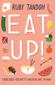 Image shows the cover of Eat Up. It features cartoonish drawings of good on a pink background