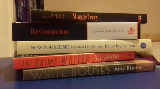 Photograph of 5 books in a pile, with titles by Sarah Schulman, Jane Traies, Jill Dawson and Amy Bloom