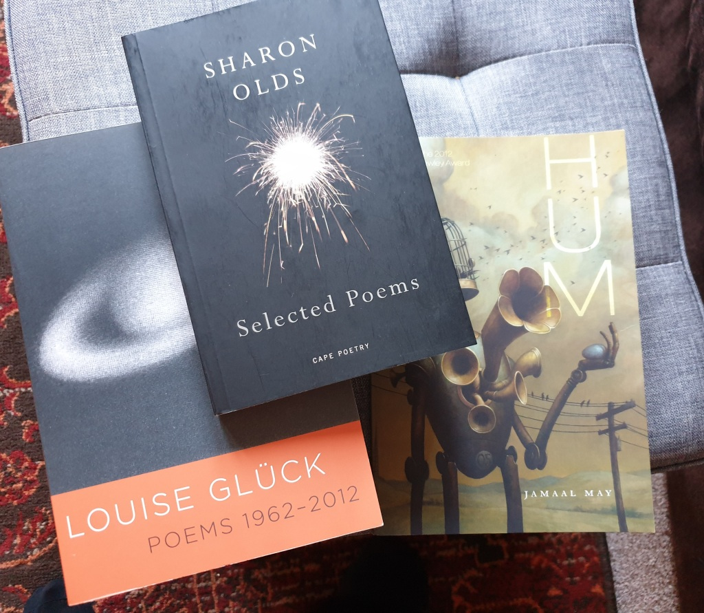 Picture of the following books, Poems 1962 - 2012 by Louise Gluck, Selected Poems by Sharon Olds and Hum by Jamaal May.